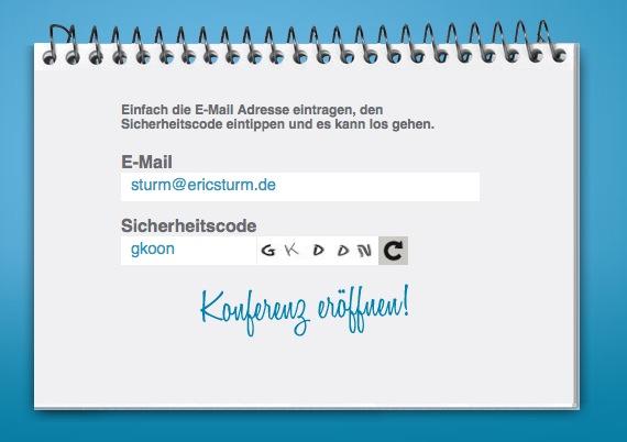 Eröffnung der Konferenz: Eingabe von E-Mail-Adresse und Sicherheitscode
