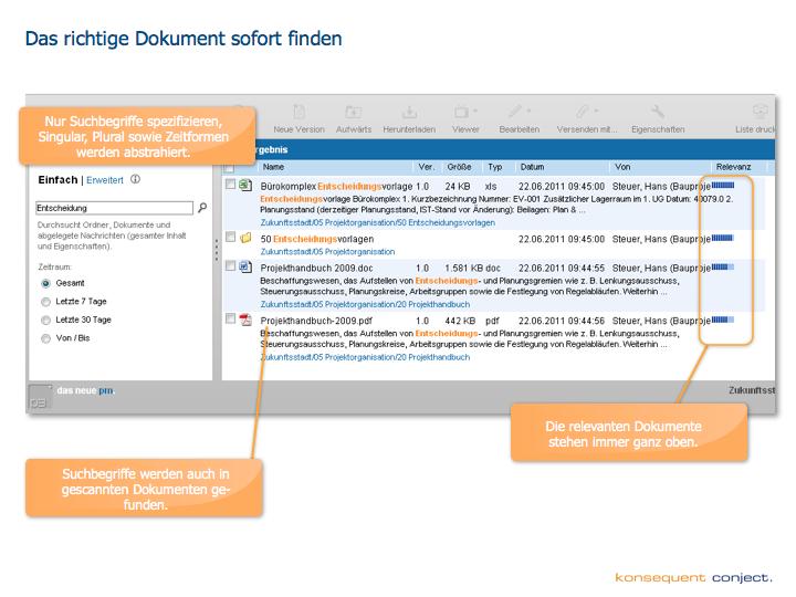 Aus der Präsentation zum neuen pm.: SmartSearch™ durchsucht auch eingescannte Dokumente und sortiert nach Relevanz.