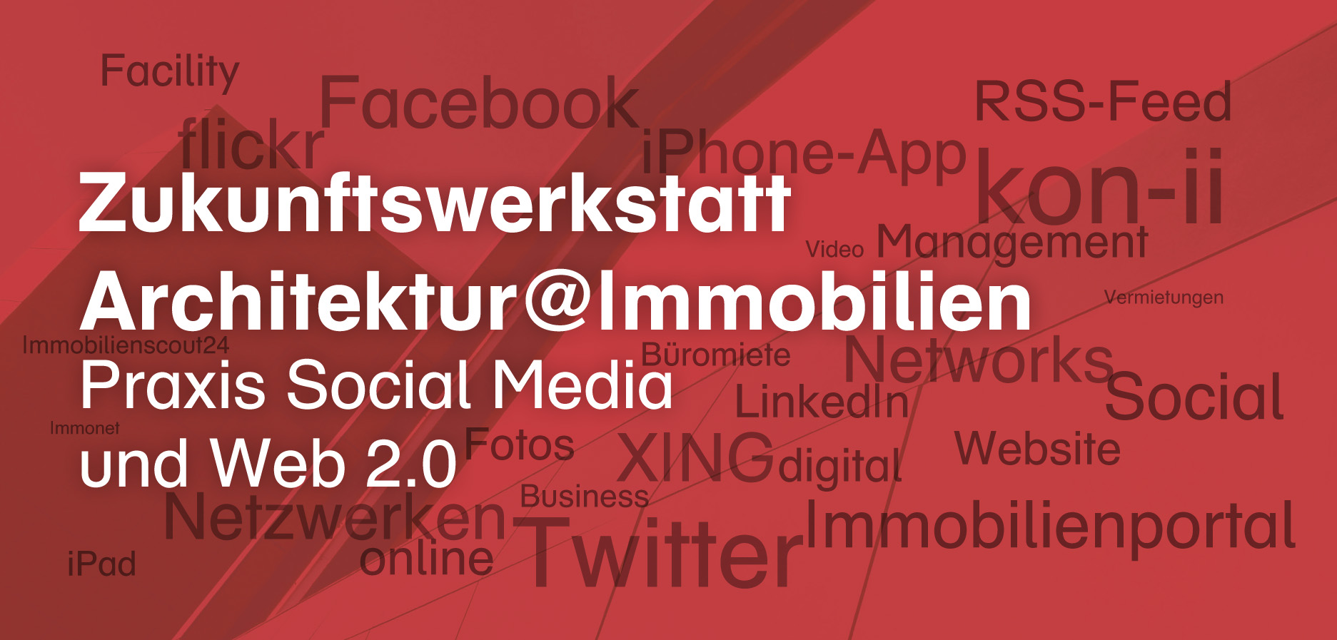 Zukunftwerkstatt Architektur: Praxisworkshop am 14.11.2012 in Köln