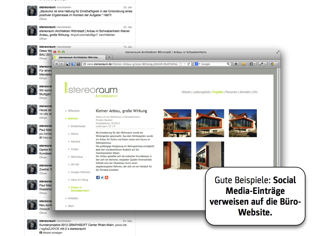Schönes Beispiel: In ihrem Tweet (links oben) verlinken stereoraum Architekten auf die Projektseite auf der Büro-Website.
