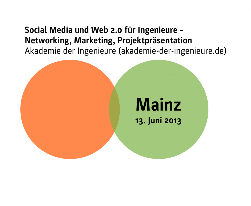 Social Media-Seminar für Ingenieure und Architekten am 13.06.2013 in Mainz