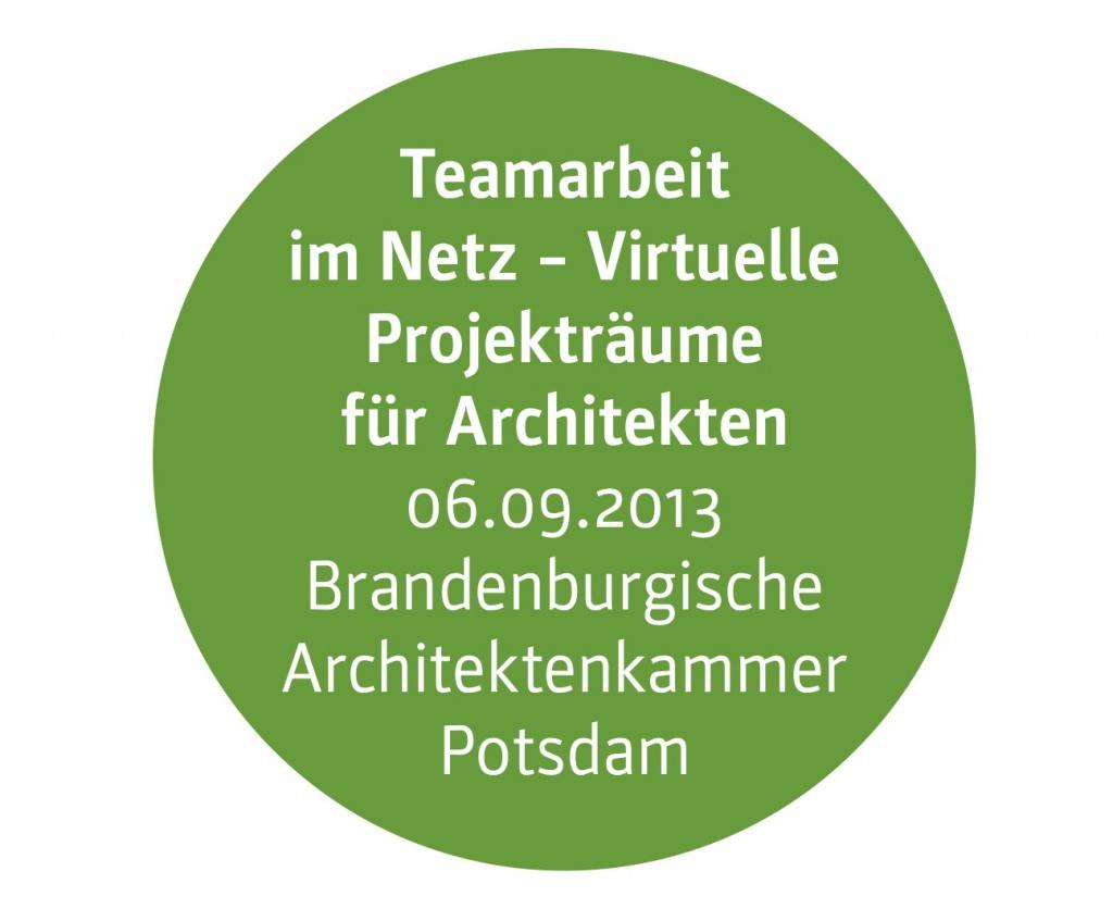 Teamarbeit im Netz – Virtuelle Projekträume / Projektplattformen für Architekten
