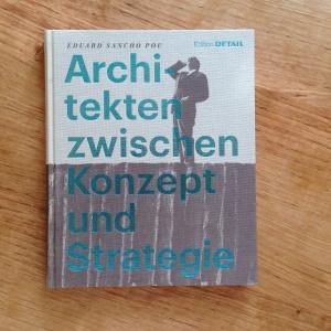 Eduardo Sancho Pou: Architekten zwischen Konzept und Strategie