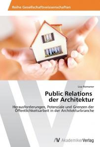 Lisa Romaner: Public Relations der Architektur