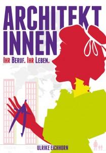 Ulrike Eichhorn: Architektinnen. Ihr Beruf. Ihr Leben (Ausschnitt Buchcover)
