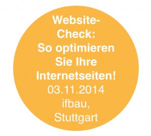 """Seminar """"Website-Check"""" (ifbau Stuttgart / Architektenkammer Baden-Württemberg)"""