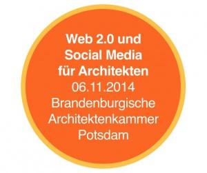 Seminar in Potsdam: Social Media und Web 2.0 für Architekten