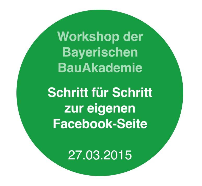 workshop-eigene-facebook-unternehmensseite-feuchtwangen-bayerische-bauakademie