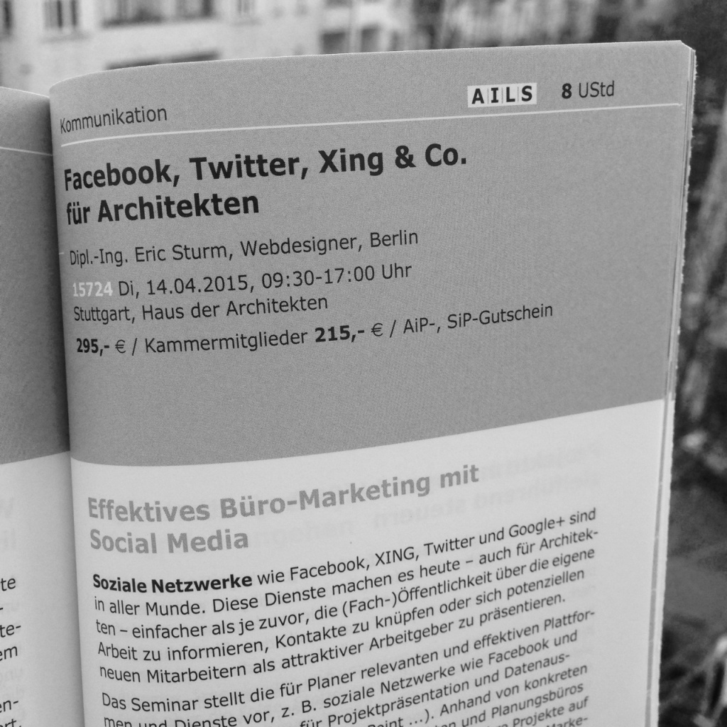 Facebook, Twitter, XING & Co. für Architekten – Seminar in Stuttgart am 14. April 2015