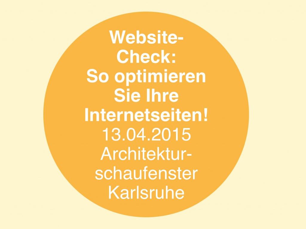 """Seminar """"Website-Check"""" (Architekturschaufenster Karlsruhe; ifbau / Architektenkammer Baden-Württemberg)"""