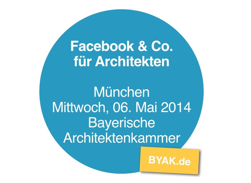 Facebook & Co. für Architekten - Effektives Büro-Marketing mit Social Media