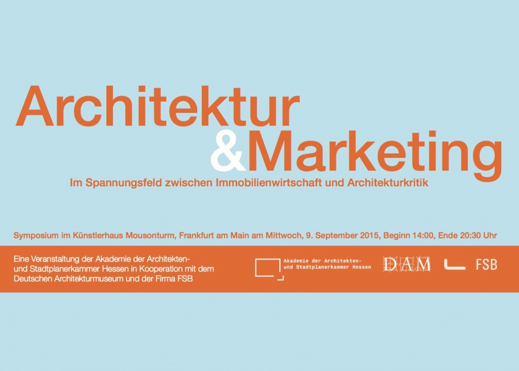 Architektur & Marketing: Symposium in Frankfurt am Main
