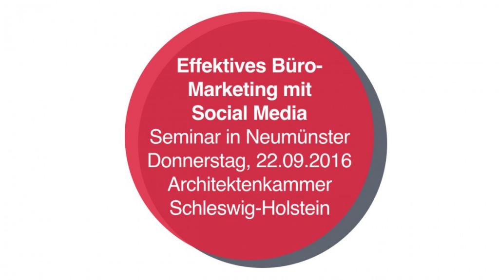 """Seminar """"Facebook & Co. für Architekten"""" in Neumünster"""