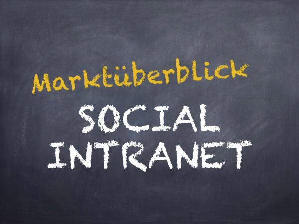 Marktüberblick Social Intranet (Bild: Internet-fuer-Architekten.de)