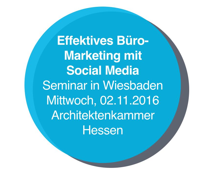 """Seminar """"Facebook & Co. für Architekten"""" in Wiesbaden"""