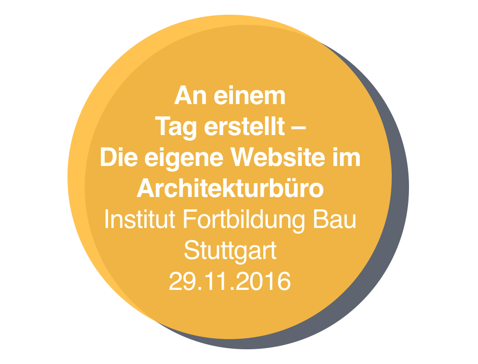 Baukasten-Website-Seminar für Architekten in Stuttgart