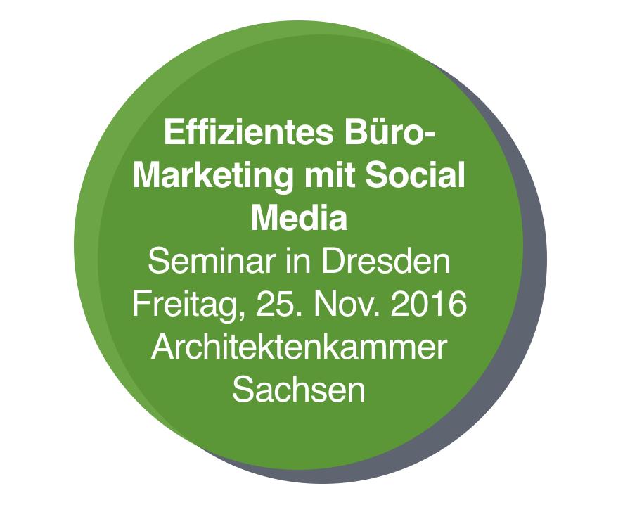 Seminar in Dresden: Effizientes Büro-Marketing mit Social Media