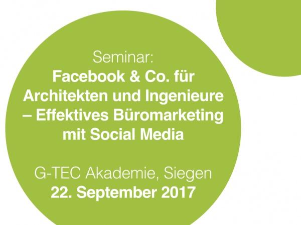 Social Media-Seminar für Architekten und Ingenieure (G-TEC Akademie, Siegen)