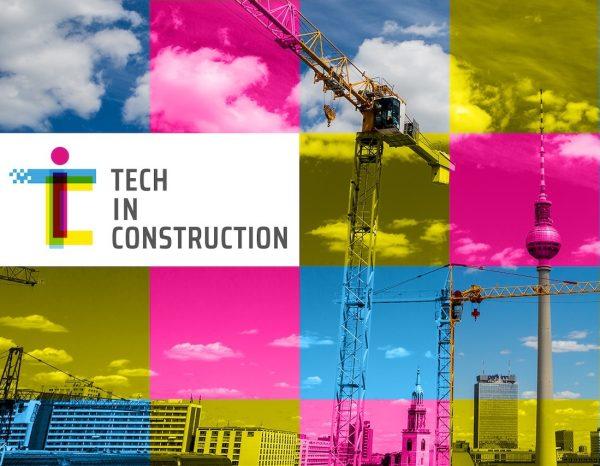 Berlin: Die Startup-Messe für die Bauwirtschaft (Grafik: TECH IN CONSTRUCTION)