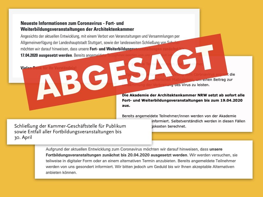 Mitte März 2020: Viele Architektenkammern in Deutschland haben aufgrund des Coronavirus' ihre Seminare und Fortbildungen abgesagt (Collage: Eric Sturm mit Screenshots von akbw.de, akademie-aknw.de, akhh.de und byak.de)
