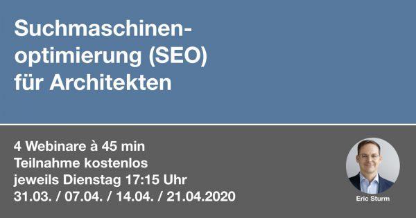 Suchmaschinenoptimierung (SEO) für Architekten: Kostenlose Webinar-Reihe ab 31.03.2020