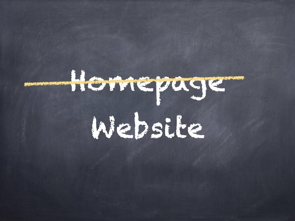 Jede Website hat eine Homepage (Startseite), aber eine Homepage ist keine Website :-)