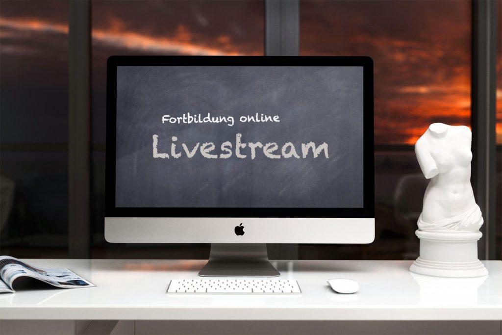 Fortbildung online: Livestream