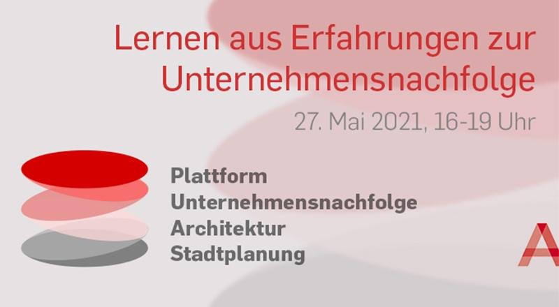 """Online-Event """"Lernen aus Erfahrungen zur Unternehmensnachfolge"""" (Grafik: Architektenkammer Berlin)"""