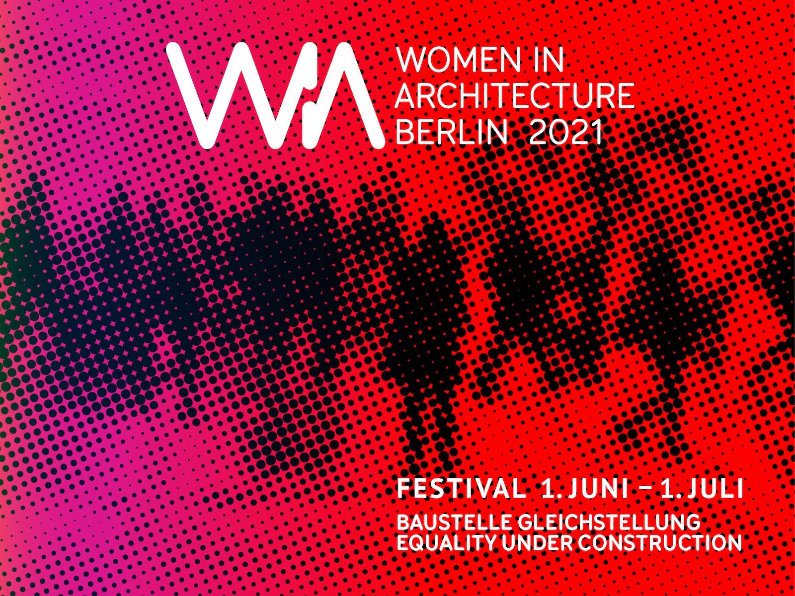 """Frauen in der Architektur: Festival """"WIA Berlin 2021"""" mit über 60 Veranstaltungen (Bild: WIA Berlin / Anja Matzker)"""